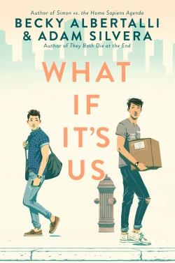 What If It's Us by Becky Albertalli and Adam Silvera.jpg
